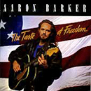 Aaron Barker: 'The Taste of Freedom' (Atlantic Records, 1992)