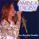 Amber Digby: 'Music From The Honky Tonks' (Heart of Texas Records, 2007 / Amber Digby Music, 2002)