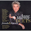 Anne Murray: 'Anne Murray Duets: Friends & Legends' (Manhattan Records, 2007)