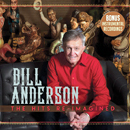 Bill Anderson: 'Hits Re-Imagined' (TWI Records, 2020)