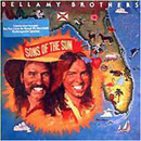 Bellamy Brothers (Howard & David Bellamy): 'Sons of The Sun' (Warner Bros. Records, 1980)