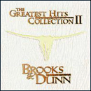 Brooks & Dunn: 'The Greatest Hits Collection II' (Arista Nashville Records, 2004)