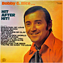 Bobby G. Rice: 'Hit After Hit' (Royal American Records, 1972)