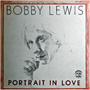 Bobby Lewis: 'Portrait In Love' (Red Pony Records, 1976)
