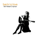 Beth Nielsen Chapman: 'Back To Love' (BNC Records, 2010)