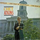 Chet Atkins: 'Our Man In Nashville' (RCA Victor Records, 1962)
