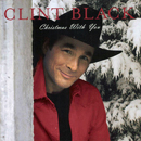 Clint Black: 'Christmas With You' (Equity Music Group, 2004)