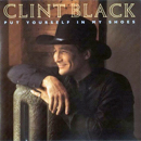 Clint Black: 'Put Yourself in My Shoes' (RCA Records, 1990)