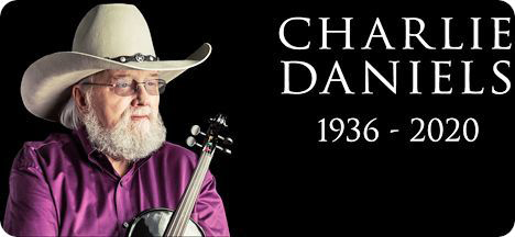 Charlie Daniels (Wednesday 28 October 1936 - Monday 6 July 2020)
