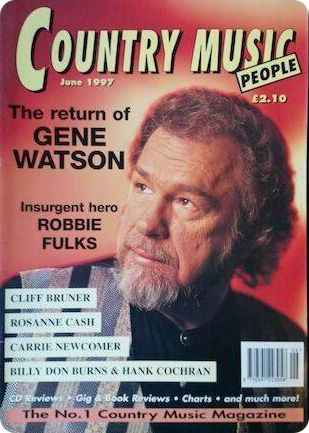 Country Music People: 'The Return of Gene Watson' (June 1997)