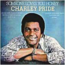 Charley Pride: 'Someone Loves You Honey' (RCA Victor Records, 1978)