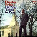 Charley Pride: 'Did You Think to Pray' (RCA Records, 1971)
