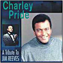 Charley Pride: 'A Tribute to Jim Reeves' (Music City Records, 2001)
