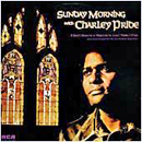 Charley Pride: 'Sunday Morning with Charley Pride' (RCA Records, 1976)