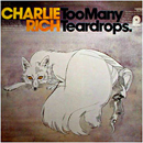 Charlie Rich: 'Too Many Teardrops' (RCA Camden Records, 1975)