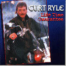 Curt Ryle: 'Lifetime Guarantee' (Universal Sound Records / Bob Grady Records, 1999)