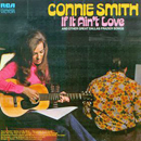 Connie Smith: 'If It Ain't Love & Other Great Dallas Frazier Songs' (RCA Records, 1972)