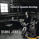 Diana Jones: 'Museum of Appalachia Recordings' (Proper Records, 2013)