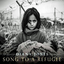 Diana Jones: 'Songs To A Refugee' (Proper Records, 2020)