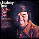 Dickey Lee: 'Baby Bye Bye' (RCA Victor Records, 1972)