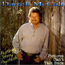 Darrell McCall: 'Pictures Can't Talk Back' (Artap Records, 1997)