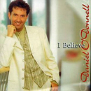 Daniel O'Donnell: 'I Believe' (Ritz Records, 1997)