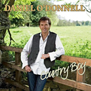 Daniel O'Donnell: 'Country Boy' (DMG Records, 2008)
