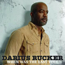 Darius Rucker: 'When Was The Last Time' (Capitol Records, 2017)