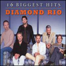 Diamond Rio: '16 Biggest Hits' (Arista Nashville Records, 2008)