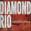 Diamond Rio: 'Greatest Hits, Volume 2' (Arista Nashville Records, 2006)