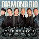 Diamond Rio: 'The Reason' (Word Records, 2009)