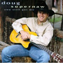 Doug Supernaw: 'You Still Got Me' (Giant Records, 1995)