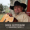 Doug Supernaw: 'Greatest Hits' (B&G Records, 2017)