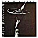 Don Williams: 'Borrowed Tales' (American Harvest Records, 1995)