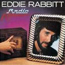 Eddie Rabbitt: 'Radio Romance' (Elektra Records, 1982)