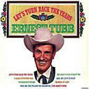 Ernest Tubb: 'Let's Turn Back The Years' (Decca Records, 1969)