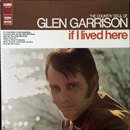 Glen Garrison: 'If I Lived Here' (Imperial Records, 1968)