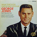George Jones: 'Walk Through This World With Me' (Musicor Records, 1967)