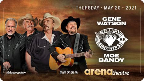 Gene Watson, Bellamy Brothers and Moe Bandy at Arena Theatre, 7326 Southwest Fwy, Houston, TX 77074 on Thursday 20 May 2021
