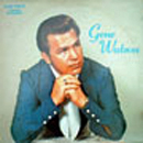 Gene Watson: 'Gene Watson' (Wide World Records, 1969 / Stoneway Records, 1973)