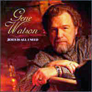 Gene Watson: 'Jesus Is All I Need' (Step One Records, 1997)