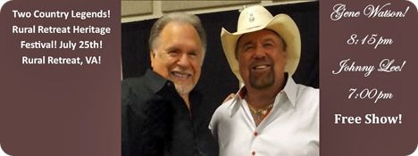 Johnny Lee (7:00pm) & Gene Watson (8:15pm) at Rural Retreat Heritage Day, Dr. Pepper Stage, Rural Retreat, VA on Saturday 25 July 2015