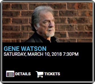 Gene Watson at Southern Kentucky Performing Arts Center, 601 College Street, Bowling Green, KY 42101 on Saturday 10 March 2018
