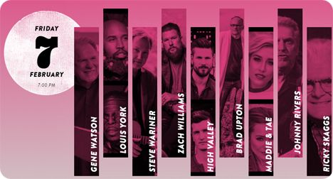 Gene Watson, Louis York, Steve Wariner, Zach Williams, Red Valley, Brad Upton, Maddie & Tae, Johnny Rivers and Ricky Skagg at The Grand Ole Opry, Ryman Auditorium, 116 5th Avenue North, Nashville, TN 37214 on Friday 7 February 2020 (performances begin at 7:00pm)