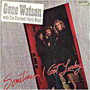 Gene Watson: 'Sometimes I Get Lucky' (MCA Records, 1983)