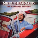 Merle Haggard: 'The Bluegrass Sessions' (McCoury Music Records, 2007)
