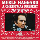 Merle Haggard: 'Merle Haggard's Christmas Present' (Capitol Records, 1973) (alternative album cover)