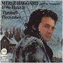 Merle Haggard: 'If We Make It Through December' (Capitol Records, 1974)