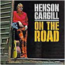 Henson Cargill: 'Henson Cargill: On The Road' (Mega Records, 1972)
