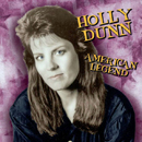 Holly Dunn: 'Holly Dunn: 'American Legend' (American Legends, 2008)